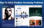 How To Solve Pandora Streaming Problems