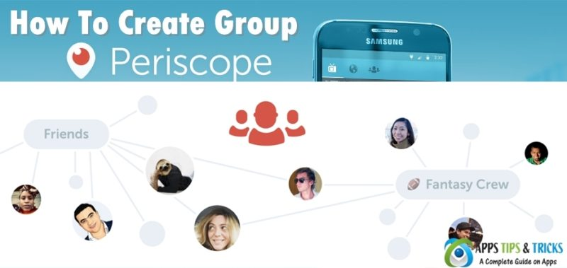 How to Create a Periscope Group