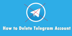 How to Delete Telegram Account ~ A Complete Guide