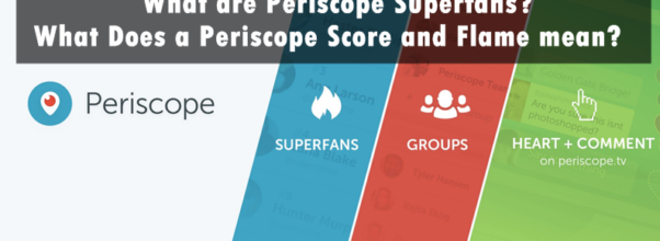 periscope superfans