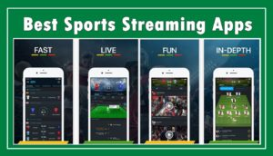 15 Best Sports Streaming Apps for Android and iOS (2018)